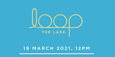 Loop The Lake tickets