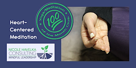 Heart-Centered Meditation: Yoga/Meditation of the Month tickets