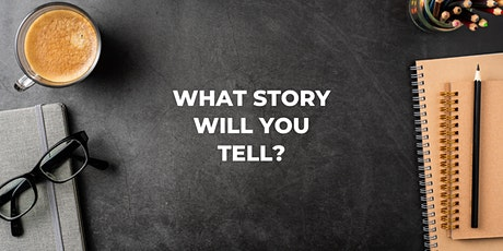 What Story Will You Tell?  — Virtual Mini Writing Retreats tickets
