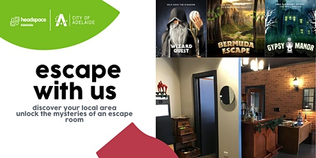 headspace Adelaide x City of Adelaide - escape with us! tickets
