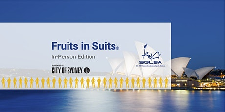Fruits in Suits® | In-Person Edition tickets