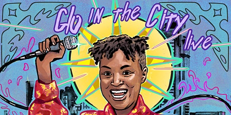 GLO IN THE CITY LIVE POC QUEER COMEDY SHOW ON ZOOM!! tickets