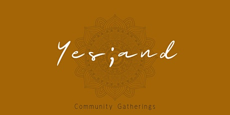 Yes; And Community Gathering tickets