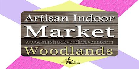 Artisan Indoor Market at the Woodlands tickets