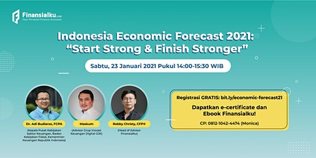 """Indonesia Economic Forecast 2021: """"Start Strong & Finish Stronger"""" tickets"""