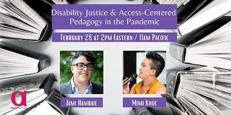 Disability Justice & Access-Centered Pedagogy in the Pandemic tickets