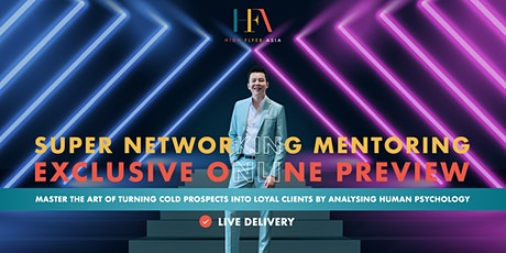 27 January | Super Networking Mentoring Exclusive Online Preview tickets