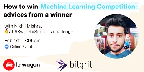 How To Win Machine Learning Competitions? - Advices from a winner tickets