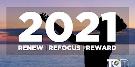Making 2021 Your Best Year Yet - Renew, Refocus, Reward tickets