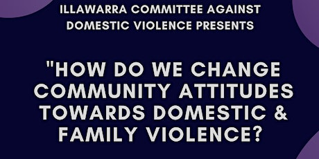 How Do We Change Community Attitudes Towards Domestic and Family Violence? tickets