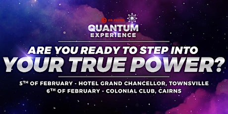 Quantum Experience Townsville (FREE tickets + VIP) tickets