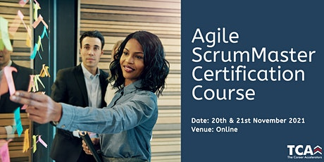 Agile Scrum Master Certification Course - 20th and 21st November 2021 tickets