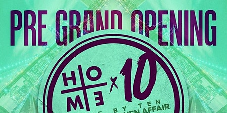 Pre Grand Opening Home By 10 Saturdays At Mister East tickets