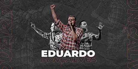 Eduardo Gonçalves ingressos