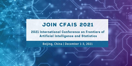 Frontiers of Artificial Intelligence and Statistics (CFAIS 2021) tickets