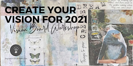 Create Your Vision for 2021 ~ Vision Board Workshop tickets