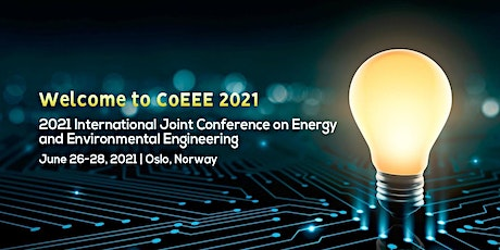 Conference on Energy and Environmental Engineering (CoEEE 2021) tickets
