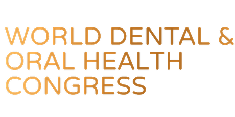 World Dental and Oral Health Congress 2021 London - Europe Series tickets