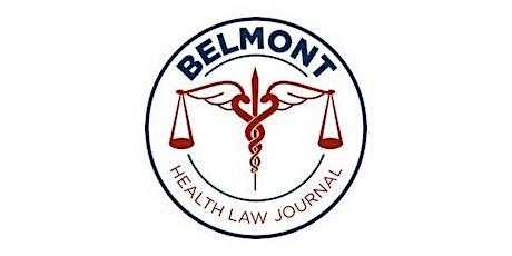 Belmont Health Law Journal: Virtual Spring Symposium tickets