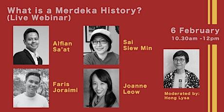 What is a Merdeka History? (Live Webinar) tickets