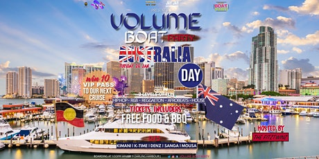 VOLUME  AUS DAY BOAT PART  , Hip Hop-Reggaeton - Afrobeats - House - R&B tickets