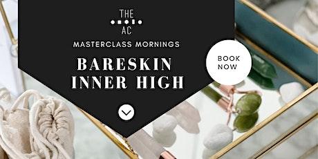 Masterclass Morning: Bareskin & Inner High Living tickets