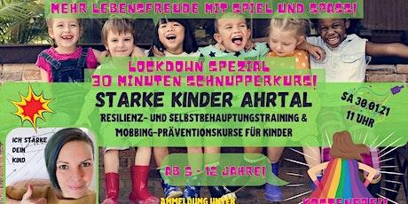 Starke Kinder Ahrtal -Lockdown Schnupperkurs 30 Min Tickets