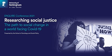 ENQUIRE Conference 2021 - Researching Social Justice tickets