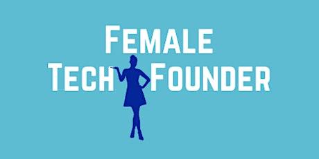 #FemaleTechFounder  - Feb 2021 tickets