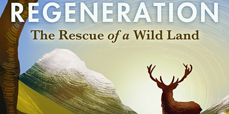 Regeneration:  The Rescue of  a Wild Land tickets