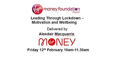 Leading Through Lockdown - Motivation and Wellbeing tickets