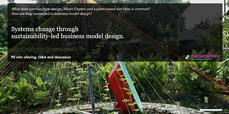 Systems change through  sustainability-led business model design. tickets