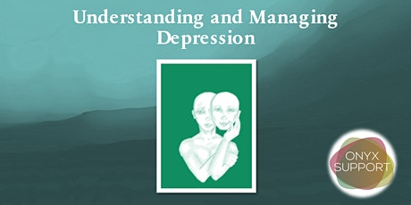 Understanding and Managing Depression tickets