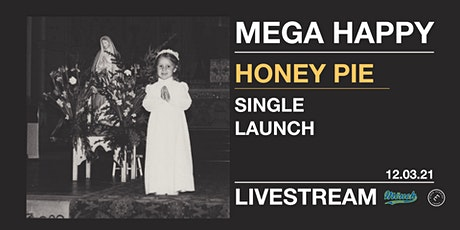 Mega Happy Single Launch - Livestream tickets