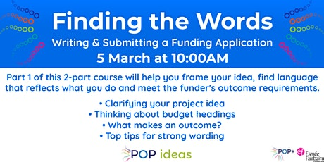 Finding the Words - Writing and Submitting a Funding Application tickets