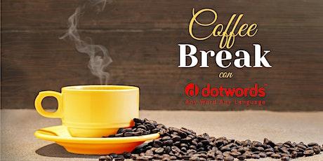 COFFE BREAK con Dotwords - i vantaggi della sottotitolazione biglietti
