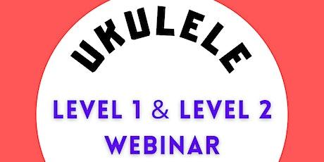 FREE UKULELE WEBINAR - Beginner Friendly entradas