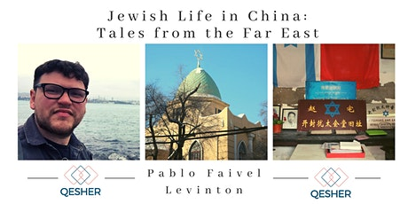 Jewish Life in China: Tales from the Far East tickets