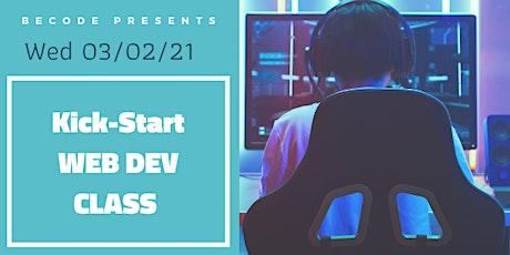 Kick-Start Web Dev Class tickets
