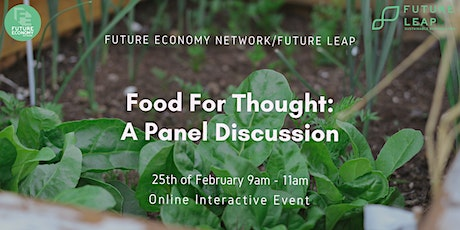 Food For Thought: A Panel Discussion tickets