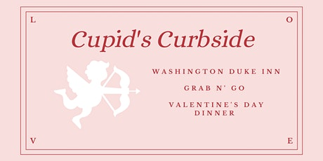 Cupid's Curbside- Valentine's Pickup for You and Yours:  Saturday tickets