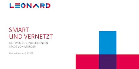 Smart und vernetzt - Der Weg zur Intelligenten Stadt von morgen Tickets