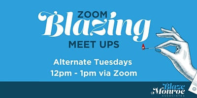 Blazing Business Meet Up – Online