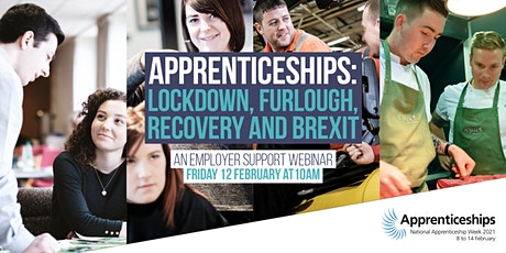 Apprenticeships: Lockdown, Furlough, Recovery and Brexit tickets