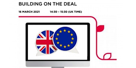 UK/EU Trade Relations: Building on the deal tickets