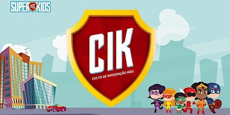 CIK - Culto de Integração Superkids ingressos
