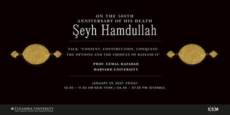 Consent, Construction, Conquest: The Options and The Choices of Bayezid II tickets