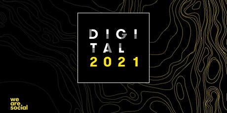 Digital 2021: The state of the internet tickets