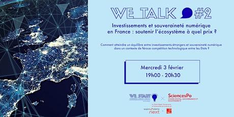 We_Talk #2 : Investissements et souveraineté numérique en France billets