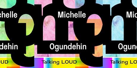 Talking Loud: Michelle Ogundehin in conversation with Corinne Julius tickets